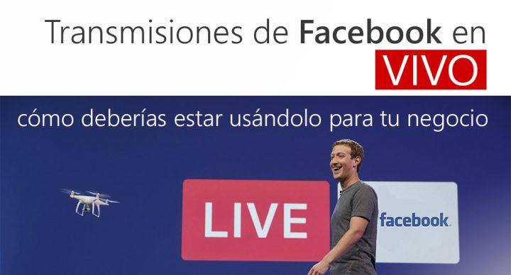 Transmisiones de Facebook en VIVO