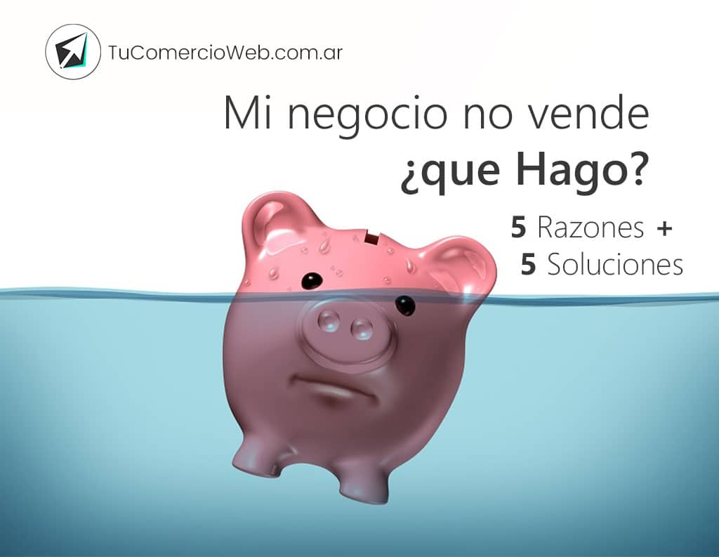 Mi negocio no vende, ¿que Hago?
